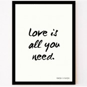 Love is al you need