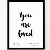 Custom made geboorteposter you are loved