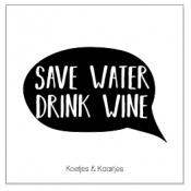 mini kaart save water drink wine